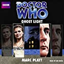 Doctor Who: Ghost Light (       UNABRIDGED) by Marc Platt Narrated by Ian Hogg