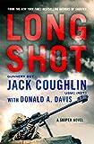 img - for Long Shot: A Sniper Novel (Kyle Swanson Sniper Novels) book / textbook / text book