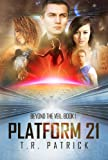 img - for Platform 21 (Beyond the Veil) book / textbook / text book