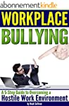 Workplace Bullying: A 5-Step Guide to...