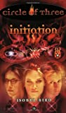 Initiation (Circle of Three, No.15) (0060006072) by Bird, Isobel