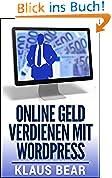 Online Geld verdienen mit WordPress