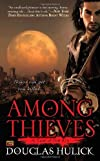 Among Thieves: A Tale of the Kin (authors) Hulick, Douglas (2011) published by Roc [Mass Market Paperback]