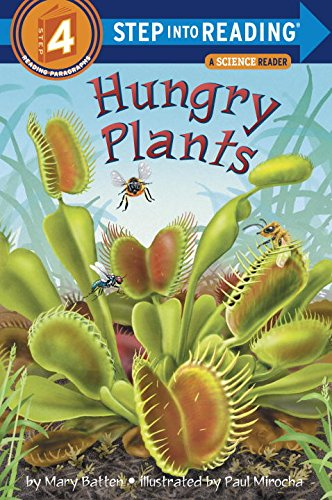 Hungry Plants (Step-into-Reading, Step 4) (I Can Read Level 4 compare prices)