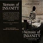 Memoirs of Insanity | Jason Green