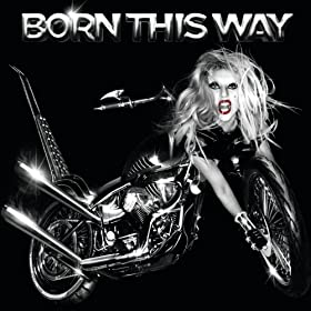 Born This Way [+Digital Booklet]
