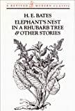 Elephants Nest in a Rhubarb Tree and Other Stories (Revived Modern Classic)
