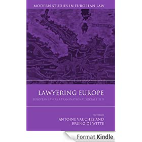 Lawyering Europe: European Law as a Transnational Social Field