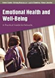 img - for Emotional Health and Well-Being: A Practical Guide for Schools book / textbook / text book