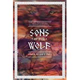 Sons of the Wolf ~ Paula Lofting