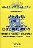 La note de synthèse aux concours d'entrée des écoles de commerce : Admissions parallèles - Bac+2 / Bac+3 - Tremplin, Passerelle 1 et 2, EDHEC