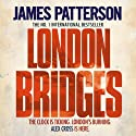 London Bridges Audiobook by James Patterson Narrated by Garrick Hagon