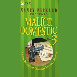 Malice Domestic 3: An Anthology of Original Mystery Stories | [Marilyn Wallace, Nancy Pickard, Deborah Adams]