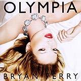 FERRY BRYAN BRYAN FERRY-OLYMPIA