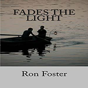 Fades the Light Audiobook