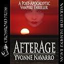 Afterage (       UNABRIDGED) by Yvonne Navarro Narrated by Talmadge Ragan