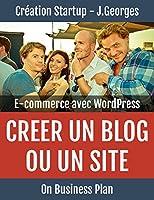 Cr�er un blog ou un site e-commerce avec WordPress