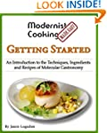 Modernist Cooking Made Easy: Getting...