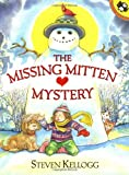 The Missing Mitten Mystery (0142301922) by Kellogg, Steven