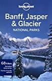 Banff, Jasper and Glacier National Parks