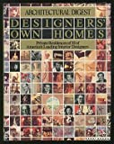 Designers' own homes: Architectural digest