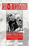 img - for Este es m  testimonio, Mar a Teresa Tula: luchadora pro-derechos humanos de el Salvador book / textbook / text book