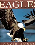 Eagles (155110492X) by Jones, David