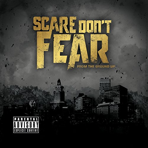 Scare Dont Fear-From The Ground Up-2014-KzT Download