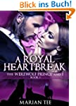 A Royal Heartbreak (The Werewolf Prin...