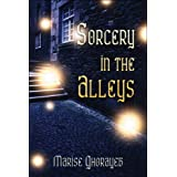 Sorcery in the Alleysby Marise Ghorayeb