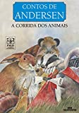 A Corrida dos Animais (Contos de Andersen) (Portuguese Edition)