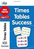 Simon Greaves Angela Smith Times Tables Age 5-7: Skills Practice (Letts Key Stage 1 Success)