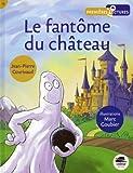 """Afficher """"Le Fantôme du château"""""""