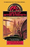 Days of Bitter Strength (Chung Kuo) (0440507944) by Wingrove, David
