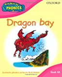 Read Write Inc. Home Phonics: Dragon Bay: Book 4A (Read Write Inc Phonics 4a)