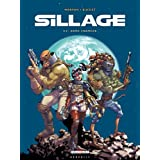 Sillage, Tome 12 : Zone franchepar Jean-David Morvan