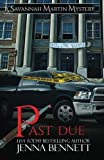 img - for Past Due (Savannah Martin Mystery) (Volume 8) book / textbook / text book