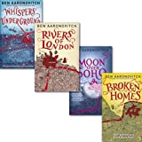 Ben Aaronovitch Rivers of London Collection 4 Books Set, (Moon over Soho, Whispers Under Ground, Rivers of London and [Hardback] Broken Homes)