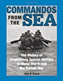 img - for Commandos From The Sea: The History Of Amphibious Special Warfare In World War II And The Korean War book / textbook / text book