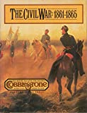 img - for The Civil War: 1861-1865 (Cobblestone Special Edition) book / textbook / text book