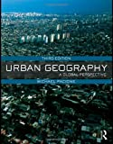 img - for Urban Geography A Global Perspective 3rd EDITION book / textbook / text book
