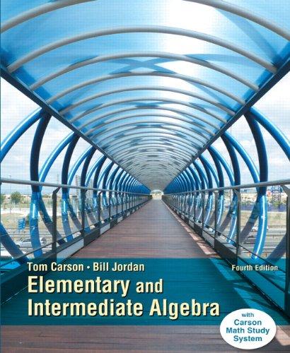 Elementary and Intermediate Algebra, Plus NEW MyMathLab with Pearson eText -- Access Card Package (4th Edition) (Carson Developmental Algebra Series)