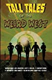 img - for Tall Tales of the Weird West book / textbook / text book