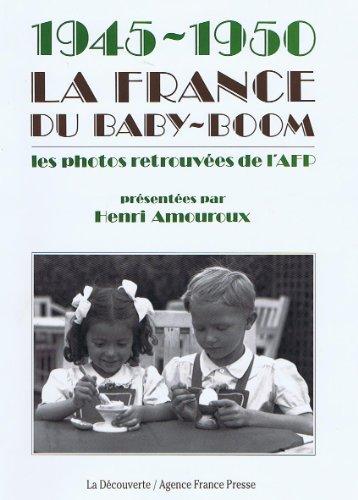 La France du baby-boom, 1945-1950
