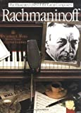 Rachmaninoff (Illustrated Lives of the Great Composers) (0711902534) by Robert Matthew-Walker