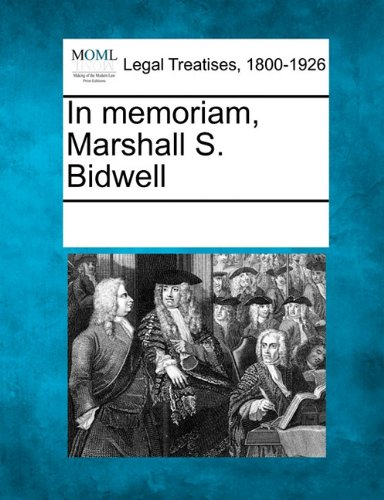 In memoriam, Marshall S. Bidwell