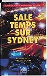 Sale temps sur Sydney: Quand la scien...