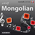 Rhythms Easy Mongolian Audiobook by  EuroTalk Ltd Narrated by Jamie Stuart