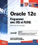 Oracle 12c - Programmez avec SQL et P...