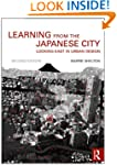 Learning from the Japanese City: Look...